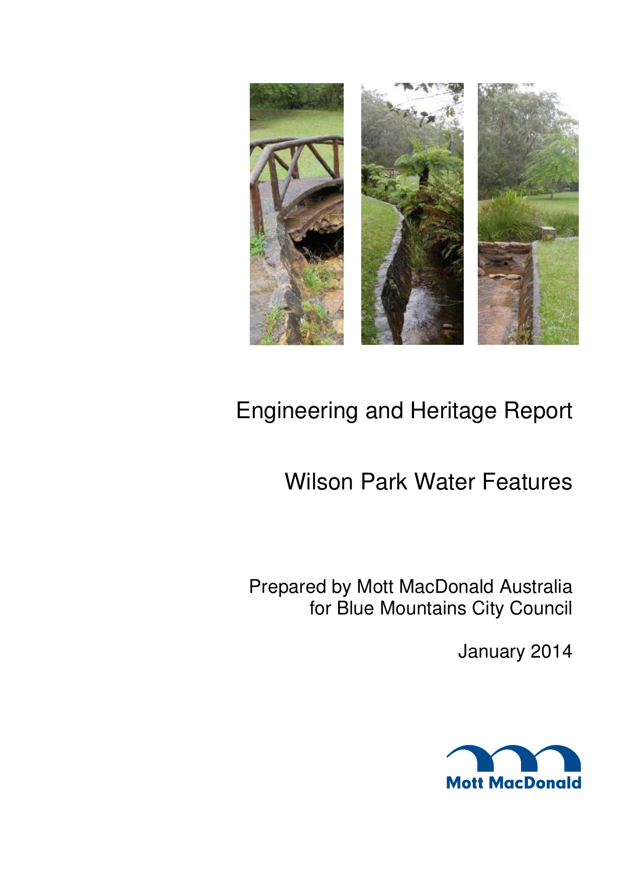 Engineering and Heritage Report, Wilson Park Water Features