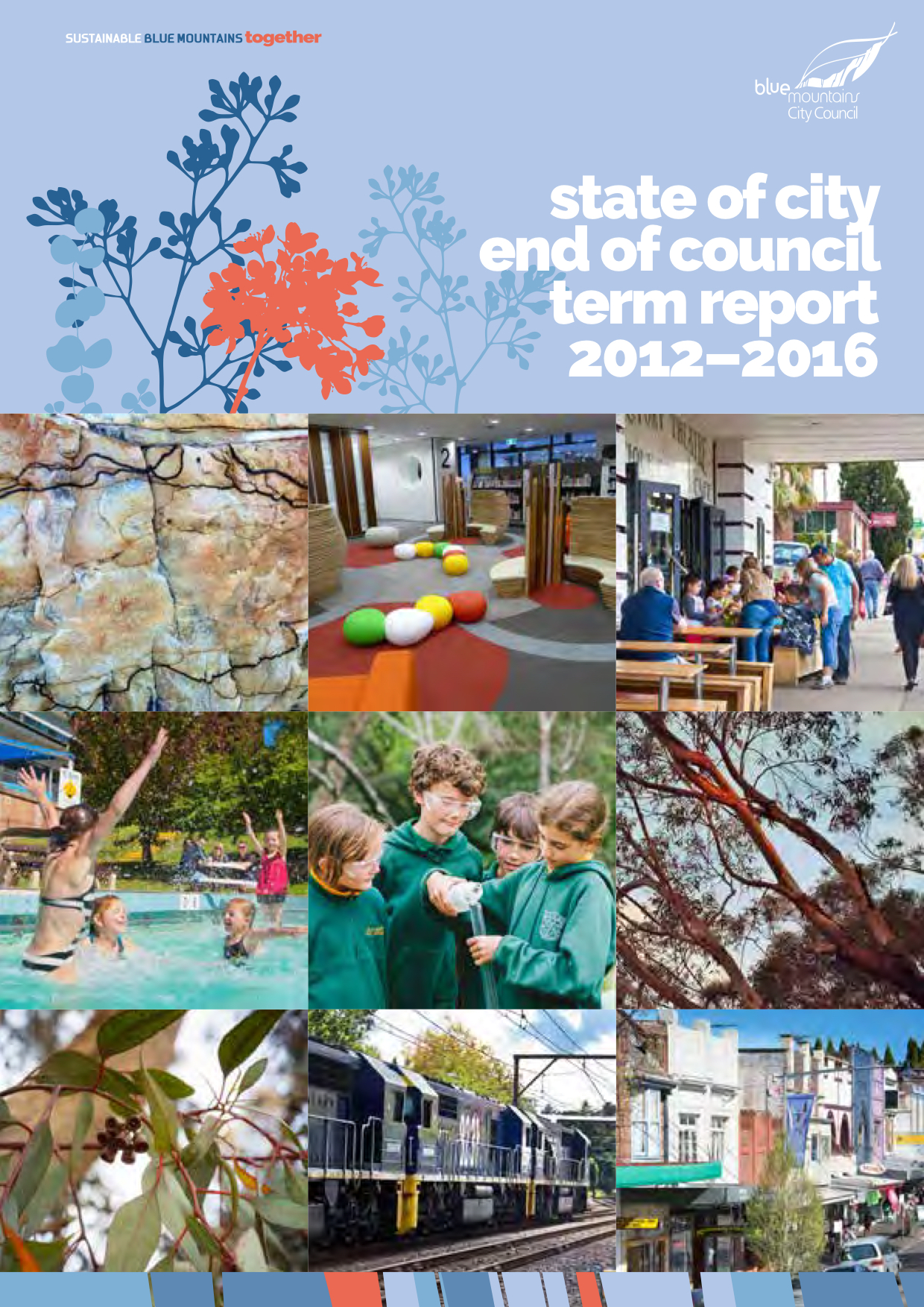 State of City End of Council Term Report 2012-2016